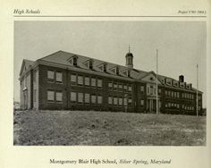 Image result for Old Pictures of Montgomery Blair High School