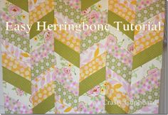Easy herringbone quilt tutorial. (I would probably strip piece it and cut the strip set at an angle, but this looks good too!)