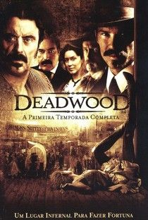 Deadwood (1ª Temporada) - Poster / Capa / Cartaz - Oficial 1