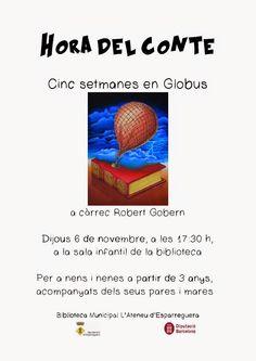 """Demà 6 de novembre a les 17.30 Hora del Conte """"Cinc setmanes en Globus"""" a càrrec del Robert Govern #Esparreguera"""
