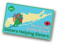 GSNC Hurricane Sandy Relief Patch - Sisters Helping Sisters. All proceeds will be directed to our Hurricane Sandy Relief Fund. Complete the Hurricane the Evaluation Form and bring it to the GSNC Shop when you purchase your patch/patches. Patches will not be available for sale until December 1, 2012.