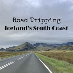 Road Tripping Iceland's South Coast