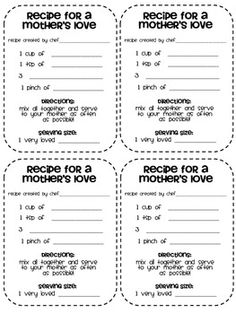 "Cute recipe on how to ""make"" a mother's love. students fill in their own ideas on how to make a Mother's love"