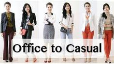 Office to Casual.