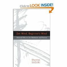 Zen Mind, Beginner's Mind: Shunryu Suzuki, David Chadwick: 9781590308493: Amazon.com: Books - recommended by Phil Jackson