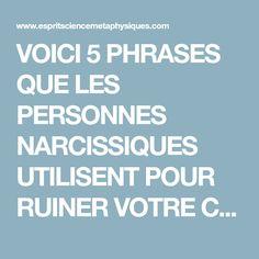 VOICI 5 PHRASES QUE LES PERSONNES NARCISSIQUES UTILISENT POUR RUINER VOTRE CONFIANCE