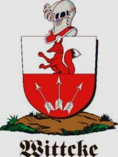 Wittcke Family Crest / Wittcke Coat of Arms [Personalized Gifts – Your own Family Crest order now ]