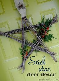 For Christmas or any time of year, this Stick Star is the perfect complement to any door & cost nothing! Created by @Jenna_Burger via sasinteriors.net