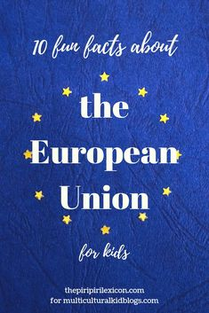 Geography for kids - 10 Fun Facts about the European Union – Geography for kids Movement Activities, Kids Learning Activities, Educational Activities, Teaching Kids, Facts For Kids, Fun Facts, Online Music Lessons, Geography For Kids, Homeschool Curriculum