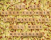 Let Her Sleep, For When she wakes, she will move mountains - Baby Girl Bedroom Decor, Nursery Decor, Vintage, Shabby Chic quote