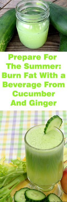 Prepare For The Summer: Burn Fat With a Beverage From Cucumber And Ginger