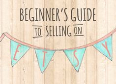 So You've Started an Etsy Shop... Now What?   Handmadeology