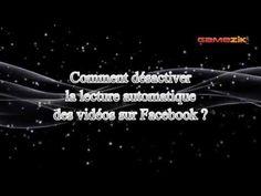 GAMEZIK » Comment désactiver la lecture automatique des vidéos sur FaceBook ?