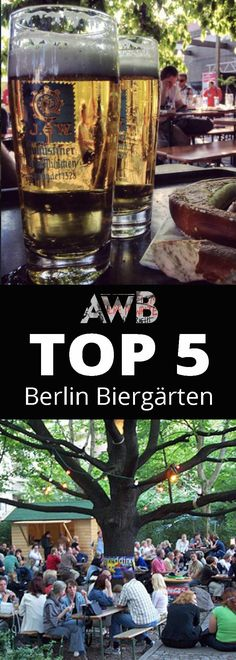 Top 5 Biergärten - Berlin best beer garden guide. Find out all you need to know here!