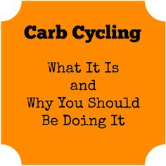A simple explanation of carb cycling with an easy-to-follow plan.