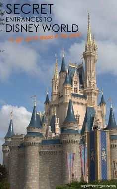 Don't want to lose this one! Secret entrances to Disney World so we can get in ahead of the masses!
