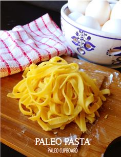 paleo pasta-- i really don't miss pasta but if i ever get the urge to do something fun like this.  I have made pasta in the past, and loved doing it.  mostly miss making ravioli.