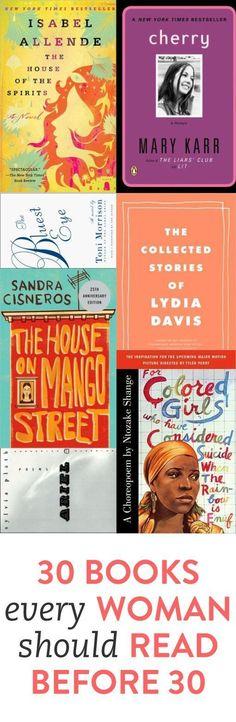 30 Books Every Woman Should Read Before 30 - #readinglist - https://scatterbooker.wordpress.com/
