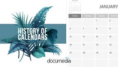 History of Calendars - Documedia Account History, Leap Day, Holiday Gifts, Giveaway, Business, Check, Blog, Xmas Gifts