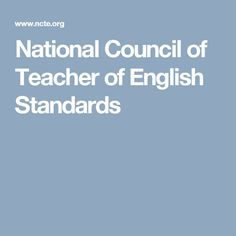 National Council of Teacher of English Standards