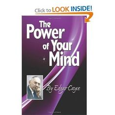 The Power of Your Mind (Edgar Cayce Series Title) - Edgar Cayce
