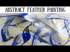 Art Projects for Kids: Abstract Feather Painting - Liz's Early Learning Spot