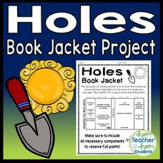 Holes Project: Create a Book Jacket! Up Book, This Book, Holes Book, Book Report Projects, Teaching Literature, Persuasive Writing, Book Jacket, Readers Workshop, Book Summaries