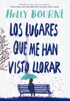Buy Los lugares que me han visto llorar by Holly Bourne, Laura; Bueno Belloso Alicia Obradors Noguera and Read this Book on Kobo's Free Apps. Discover Kobo's Vast Collection of Ebooks and Audiobooks Today - Over 4 Million Titles! Ya Books, Book Club Books, Book Lists, Books To Read, Wattpad Books, I Love Reading, Book Aesthetic, Emotional Abuse, Book Recommendations