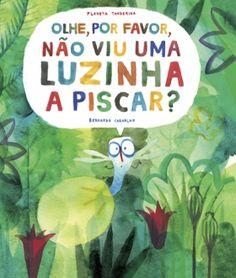 Olhe, por favor, não viu uma luzinha a piscar? / Corre, coelhinho, corre!; Planeta Tangerina; by Bernardo Carvalho