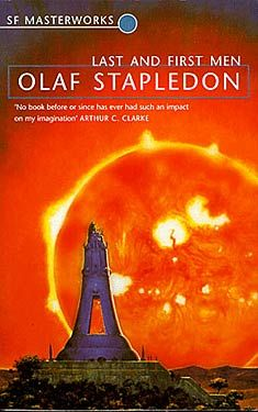 Olaf Stapledon, Last and First Men SF Masterworks Science Fiction #TheGateway