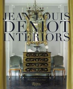 Jean-Louis Deniot Interiors by Diane Dorrans Saeks and Xavier Bejot. Interior Design Books, Interior Decorating, E Design, Book Design, Jean Louis Deniot, Coffee Table Books, Decoration, Entryway Tables, Foyer