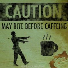 Happy Halloween!  #Zombie #coffee #humor    Come to Bagels and Bites Cafe in Brighton, MI for all of your bagel and coffee needs! Feel free to call (810) 220-2333 or visit our website www.bagelsandbites.com for more information!