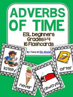 This is a bundle is a set of 16 flashcards for adverbs of time. They can be used in many ways to practice using adverbs in sentences, games following instruction or simply as a review. You can get students to write sentences using each card and share them as a whole class. The pictures with each adverb displays an image which prompts a sentence, so students are encouraged to use that hint to write their sentences.