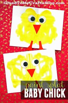 Paint Splat Baby Chick – Spring Kid Craft - New Life Easter Tutorial - Art Project for Kids