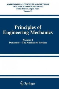 Principles of Engineering Mechanics: Dynamics- the Analysis of Motion
