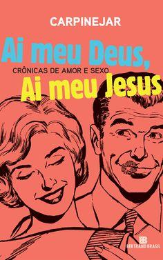 Carpinejar - Ai meu Deus, Ai meu Jesus