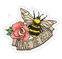"""SAVE the Bees!"" Stickers by desuumbreon Laptop Stickers, Cute Stickers, Plan Bee, Tumblr Png, Bee Tattoo, Save The Bees, Bees Knees, Pin And Patches, Glossier Stickers"