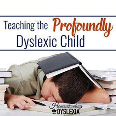 Teaching Profound Dyslexia