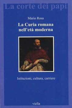 Prezzi e Sconti: La #curia romana nell'età moderna.  ad Euro 23.80 in #Libri #Libri