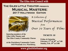 """The Giles Little Theater presents """"Musical Masters: 2017 Hollywood Edition"""" starting on Friday, February 17, 2017 at the Pearisburg Community Center.  Performances Dates: • Friday, February 17, 2017 at 7:00 pm • Saturday, February 18, 2017 at 7:00 pm • Sunday, February 19, 2017 at 3:00 pm   Admission is $5.00 per person."""