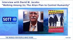 """Interview with David M. Jacobs: """"Walking Among Us: The Alien Plan to Con..."""