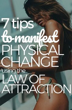 LAW OF ATTRACTION: How to CHANGE Your Physical Appearance! 7 Tips to start manifesting now! Livinglovelee.com