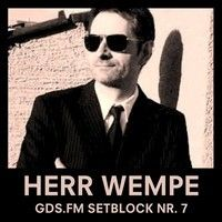 HERR WEMPE - SETBLOCK NR. 7 by GDS.FM on SoundCloud