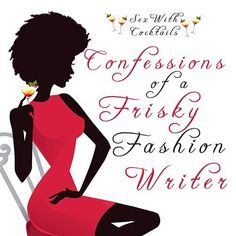 """Confessions of a Frisky Fashion Writer"" by The Vixen Blurb:  A girls' night out during New York Fashion Week takes an unexpected turn when a dashing gentleman enters the scene. Every g…"
