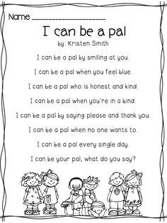 Teach children how to be a great friend - great poem to introduce to school age children in understanding friendship.