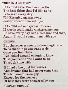 """Time in A Bottle"", Jim Croce. You have to have all the words to this song."