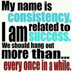 Fitness Motivation Station: Consistency is Related to Success inspirational quote It Works Wraps, Bodybuilder, Fitness Quotes, Fitness Motivation, Fitness Goals, Exercise Motivation, Exercise Quotes, Workout Quotes, Diet Exercise