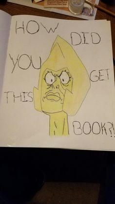 My first drawing in my new sketch book. Yellow Diamond's Rage Face. I'm new to the drawing crew, so hello! -Master V