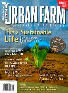 "So stoked to see this! I love this quote ""It doesn't take a farm to have the heart of a farmer"" http://www.hobbyfarms.com/urban-farm/urban-farm.aspx"