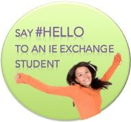 Say #Hello to an iE Exchange Student! English	Hello Finnish	Hei Chinese	Ni Hao French	Bonjour Burmese	Min.ga.lar.par Spanish	Hola Swedish	Hej German	Guten Tag Turkish	Merhaba